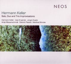 hermann keller – solo, duo and trio improvisations